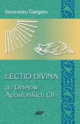 Lectio Divina 12 Do Dziejów Apostolskich - Innocenzo Gargano   mała okładka