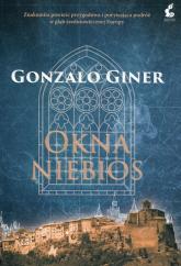 Okna niebios - Gonzalo Giner | mała okładka