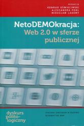 NetoDEMOkracja WEB 2.0 w sferze publicznej -  | mała okładka