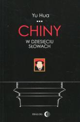 Chiny w dziesięciu słowach - Yu Hua | mała okładka