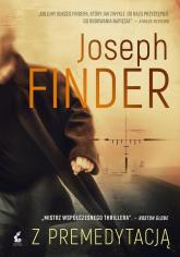 Z premedytacją - Joseph Finder | mała okładka