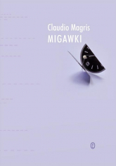 Migawki - Claudio Magris | mała okładka