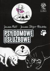 Psy domowe i służbowe wydanie kolorowe - Pulit Joanna, Stojer-Polańska Joanna | mała okładka