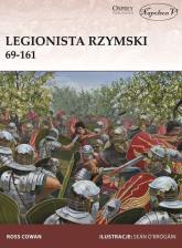 Legionista rzymski 69-161 - Ross Cowan | mała okładka