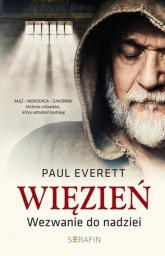 Więzień Wezwanie do nadziei - Everett Paul | mała okładka