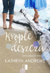 Krople deszczu - Kathryn Andrews | mała okładka