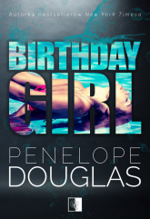 Birthday Girl - Penelope Douglas | mała okładka