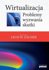 Wirtualizacja Problemy, wyzwania, skutki -  | mała okładka