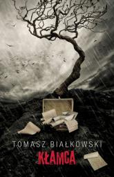 Kłamca - Tomasz Białkowski | mała okładka