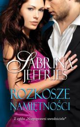 Rozkosze namiętności - Sabrina Jeffries | mała okładka