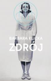 Zdrój - Barbara Klicka | mała okładka