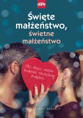 Święte małżeństwo, świetne małżeństwo Jak dzięki wierze budować szczęśliwy związek - Padgett Chris, Padgett Linda | mała okładka