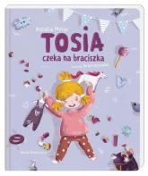 Tosia czeka na braciszka - Natalia Minge | mała okładka