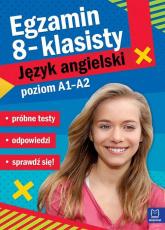 Egzamin ósmoklasisty Język angielski poziom A2/B1 - Małgorzata Szewczak | mała okładka