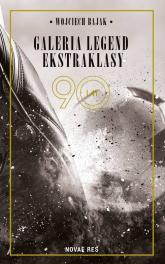 Galeria legend ekstraklasy - Wojciech Bajak | mała okładka