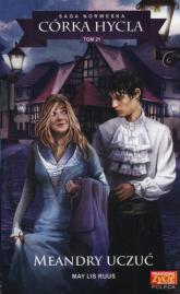 Córka hycla Tom 21 Meandry uczuć - Ruus May Lis | mała okładka