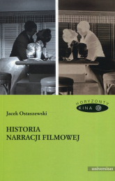 Historia narracji filmowej - Jacek Ostaszewski | mała okładka