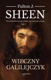 Wieczny Galilejczyk - Sheen Fulton J.   mała okładka