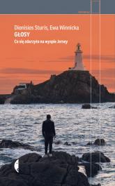 Głosy Co się zdarzyło na wyspie Jersey - Sturis Dionisios, Winnicka Ewa | mała okładka