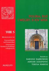 Polska Ruś Węgry X-XIV wiek Tom 5 -  | mała okładka