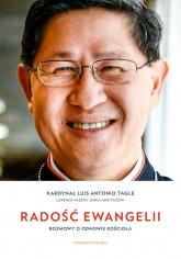 Radość Ewangelii Rozmowy o odnowie Kościoła - Tagle Luis Antonio G., Fazzini Lorenzo, Fazzini Gerolamo | mała okładka