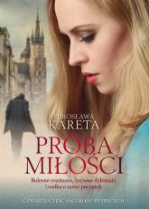 Próba miłości - Mirosława Kareta | mała okładka