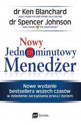 Nowy Jednominutowy Menedżer - Blanchard Ken, Johnson Spencer | mała okładka