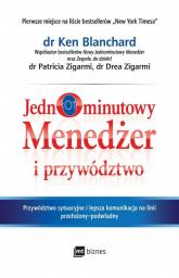 Jednominutowy menedżer i przywództwo - Blanchard Ken, Zigarmi Patricia, Zigarmi Drea | mała okładka