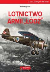 Lotnictwo Armii Łódź - Piotr Rapiński | mała okładka