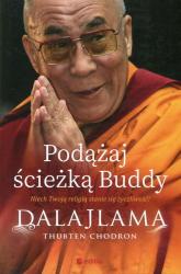 Podążaj ścieżką Buddy Niech Twoją religią stanie się życzliwość - Dalajlama, Chodron Thubten | mała okładka