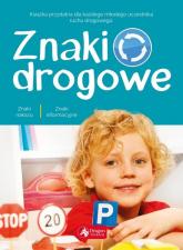 Znaki drogowe - Iwona Czarkowska | mała okładka