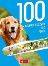 100 najpiękniejszych ras psów - Agnieszka Nojszewska   mała okładka