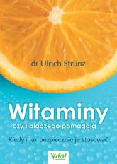 Witaminy czy i dlaczego pomagają - Ulrich Strunz | mała okładka