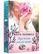 Tego kwiatu jest pół światu - Marta Radomska | mała okładka