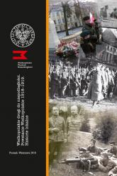Wielkopolskie drogi do niepodległości Powstanie Wielkopolskie 1918-1919 Historie lokalne - Bergmann Olaf, Wojcieszyk Elżbieta | mała okładka