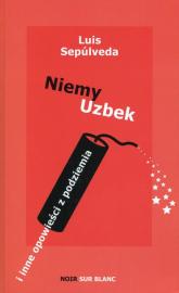 Niemy Uzbek - Luis Sepulveda   mała okładka