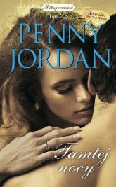 Mistrzyni romansu Tom 25 Tamtej nocy - Penny Jordan | mała okładka