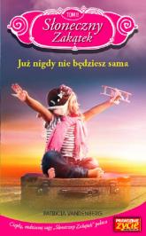 Słoneczny Zakątek Tom 11 Już nigdy nie będziesz sama - Patricia Vandenberg | mała okładka