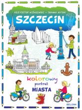 Szczecin Kolorowy portret miasta - Krzysztof Wiśniewski | mała okładka