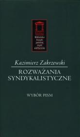 Rozważania syndykalistyczne Wybór pism - Kazimierz Zakrzewski | mała okładka