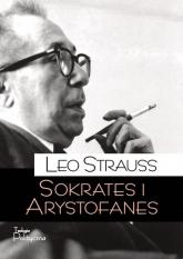 Sokrates i Arystofanes - Leo Strauss | mała okładka