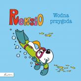 Reksio Wodna przygoda - Maria Szarf | mała okładka