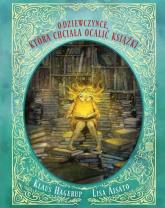 O dziewczynce, która chciała ocalić książki - Klaus Hagerup | mała okładka