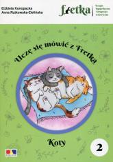 Uczę się mówić z Fretką 2 Koty - Konopacka Elżbieta, Rutkowska-Zielińska Anna | mała okładka