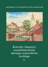 Kościoły i klasztory rzymskokatolickie dawnego województwa trockiego Grodno -  | mała okładka