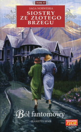 Siostry ze Złotego Brzegu 37 Ból fantomowy - Jeanette Semb | mała okładka