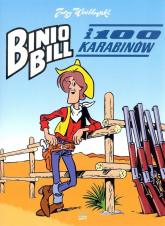 Binio Bill i 100 karabinów - Jerzy Wróblewski | mała okładka