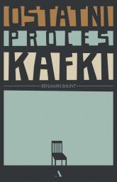 Ostatni proces Kafki - Benjamin Balint | mała okładka
