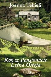 Rok w Pensjonacie Leśna Ostoja - Joanna Tekieli | mała okładka