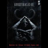 Gorefikacje III Antologia horroru ekstremalnego - zbiorowa Praca | mała okładka